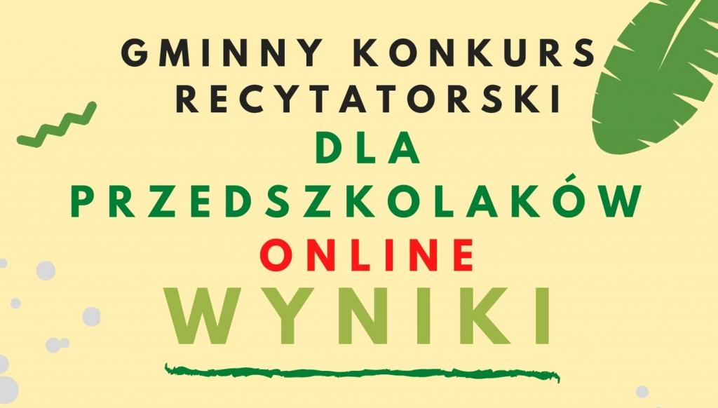 Gminny konkurs recytatorski dla przedszkolaków online wyniki
