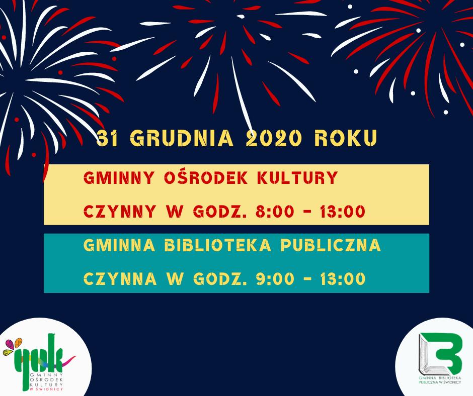 31 grudnia 2020 roku GOK i Biblioteka czynne do godziny 13:00