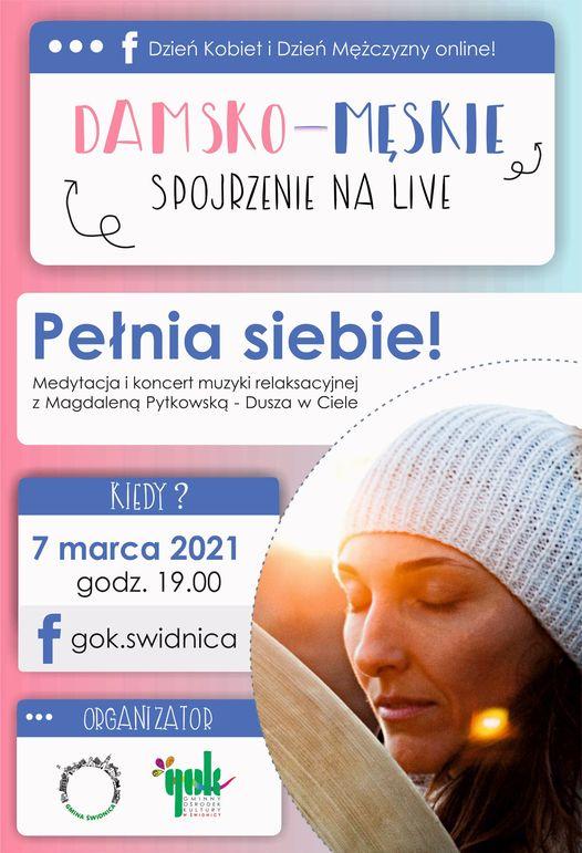 Pełnia siebie! Medytacja i koncert muzyki relaksacyjnej z Magdaleną Pytkowską - Dusza w Ciele 7 marca 2021 Godzina 19.00