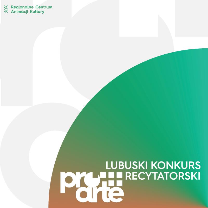 Pro arte Lubuski Konkurs Recytatorski