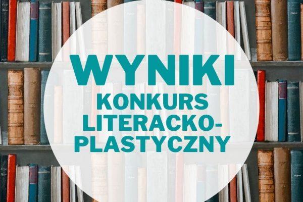 wyniki konkurs literacko-plastyczny