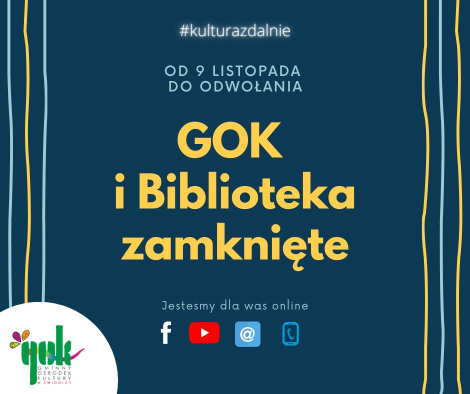 Od 9 listopada do odwołania GOK i Biblioteka zamknięte