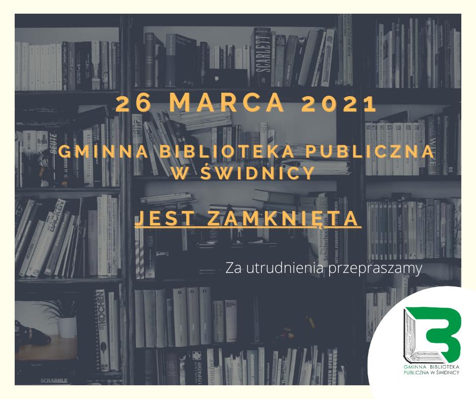 26 marca 2021 gminna biblioteka publiczna w świdnicy jest zamknięta