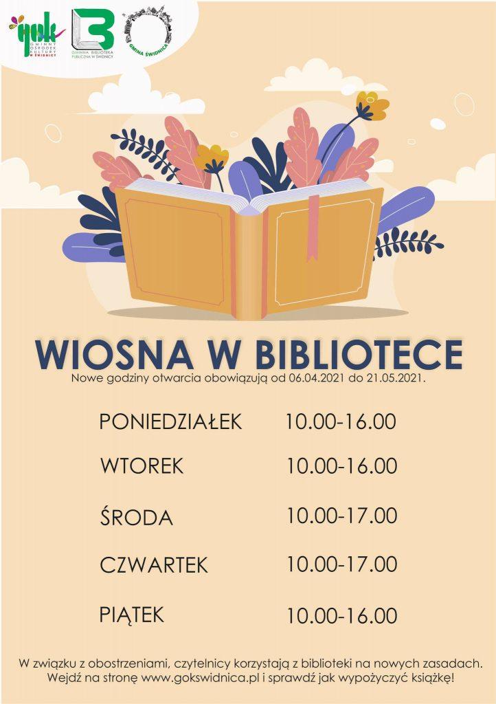 Godziny otwarcia biblioteki od 6 kwietnia do 21 maja 2021. Pon,wt i pt 10-16 oraz śr i czw 10-17