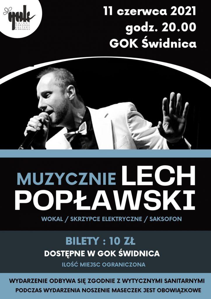 11 czerwca 2021 roku koncert Lecha Popławskiego w Gok godz. 20:00